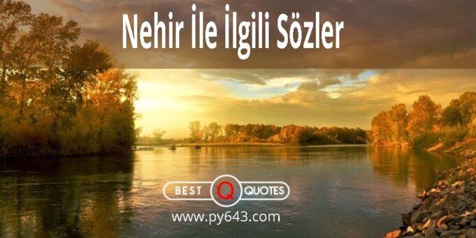 Nehir İle İlgili Sözler