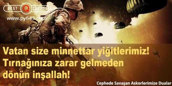 Cephede Savaşan Askerlerimize Dualar
